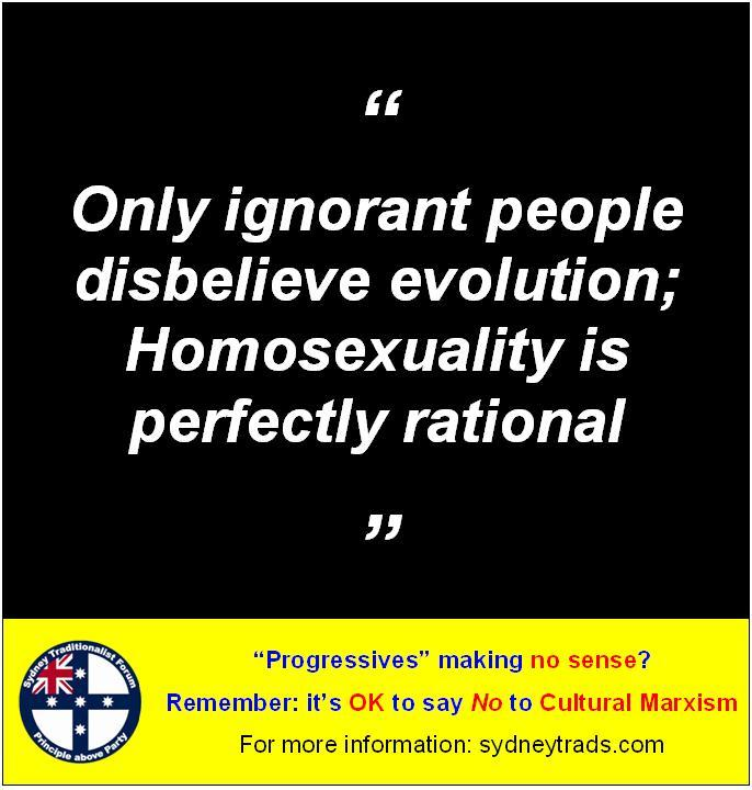 STF Poster - only ignorant people disbelieve evolution - homosexuality is perfectly rational
