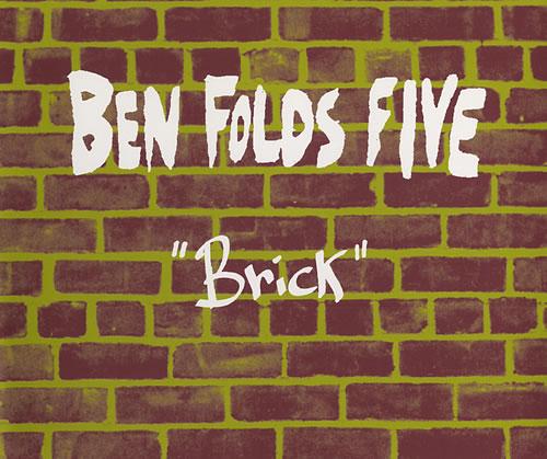 ben folds five - brick