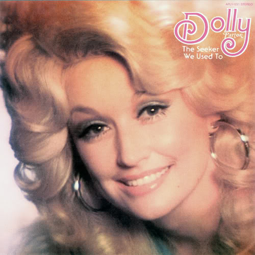 dolly parton the seeker we used to