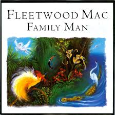 fleetwood mac - family man