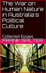 Frank Salter - The War on Human Nature in Australias Political Culture