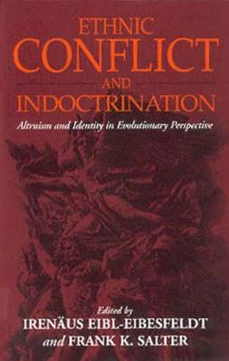 frank salter - ethnic conflict and indoctrination