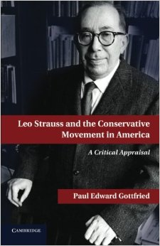 Paul Edward Gottfried - Leo Strauss and the Conservative Movement in America