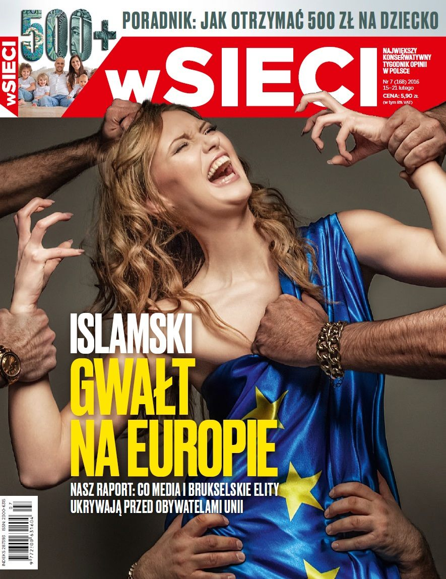 wSieci Cover Islamic Rape of Europe Nr 7 168 15 21 February 2016