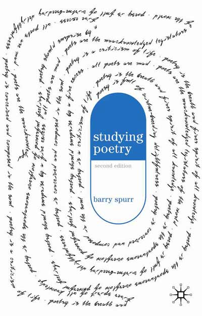 Barry Spurr - Studying Poetry - Palgrave Macmillan 2006