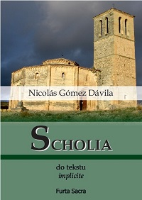 nicola gomez davila krzysztof urbanek Scholia do Tekstu Implicite furta sacre